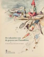 De vakanties van de graven van Vlaanderen